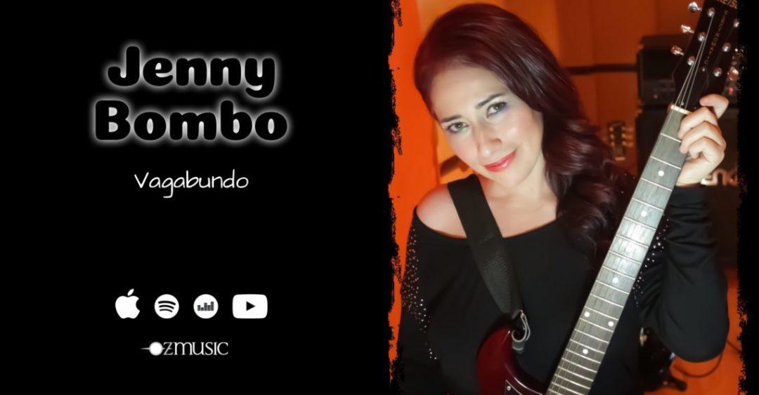 Jenny Bombo presenta nuevo sencillo Vagabundo